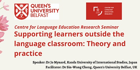 "Seminar Series: Dr Jo Mynard ""Supporting Learners Outside the Classroom"" tickets"