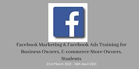 4 Weeks Facebook Marketing & Facebook Ads Training course Instructor-led AU Tickets