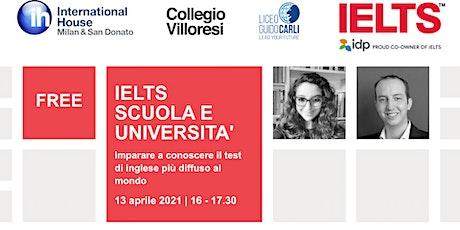 Free webinar IELTS SCUOLA E UNIVERSITÀ biglietti