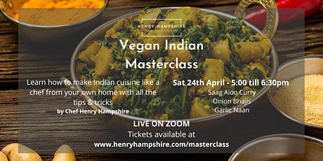 Vegan Indian Masterclass - By Chef Henry Hampshire tickets