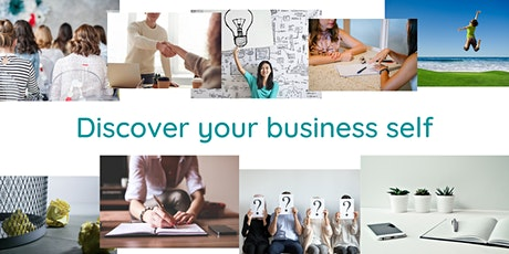 Discover your business self  -  embrace your unique business style tickets