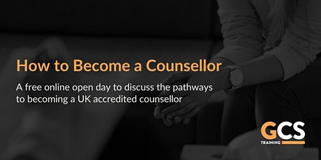 How to Become a Counsellor [Free, Online Open Day] tickets