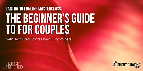 Tantra 101 for couples- Masterclass tickets