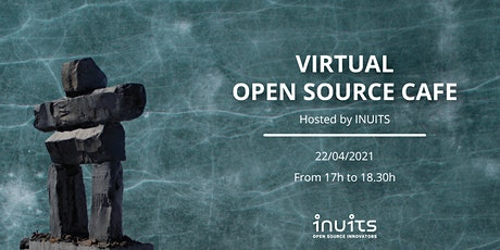 INUITS OPEN SOURCE CAFE tickets