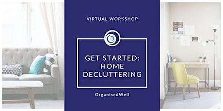 Free Get Started: Home Decluttering Workshop- June 2021 ingressos