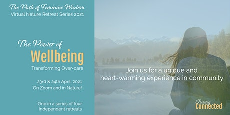 The Power of Wellbeing - Virtual Nature Retreat tickets