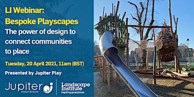 LI Webinar:  Bespoke Playscapes