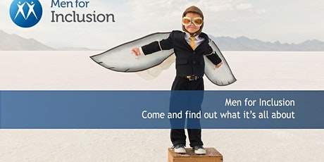 Introducing Men for Inclusion: Come and find out what it's all about. biglietti