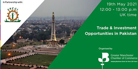 Trade and Investment Opportunities in Pakistan for British Companies tickets