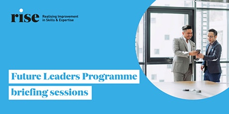 Future Leaders Programme briefing sessions tickets