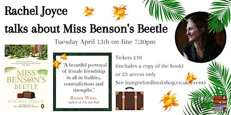 Rachel Joyce - Miss Benson's Beetle on-line event tickets