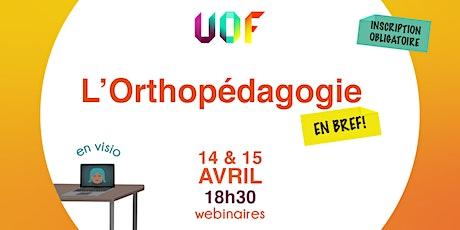 L'Orthopédagogie en BREF ! billets