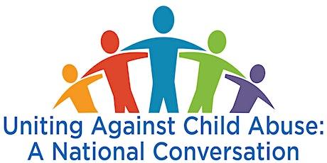 Uniting Against Child Abuse: A National Conversation entradas