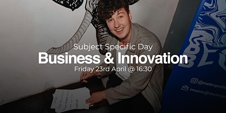 ACM Subject Specific Open Day: Business & Innovation tickets