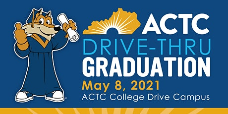 ACTC 2021 Drive In Graduation May 8, 2021 tickets