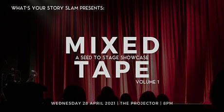 Seed to Stage Showcase: Mixed Tape Volume 1 tickets