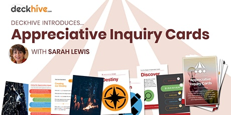 Deckhive Introduces… Appreciative Inquiry Cards (with Sarah Lewis) tickets