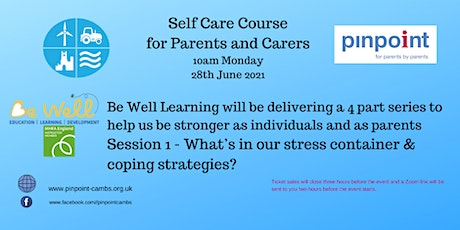 Self - Care for SEND parents - 4 week course - Be Well Learning - Session 1 tickets
