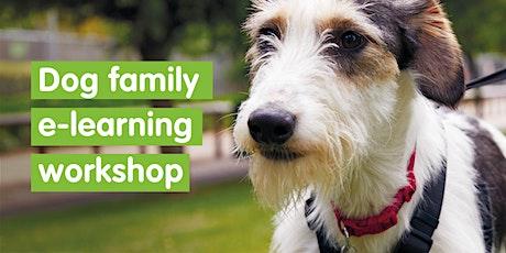 Dog e-learning Family Workshop - Self Led tickets