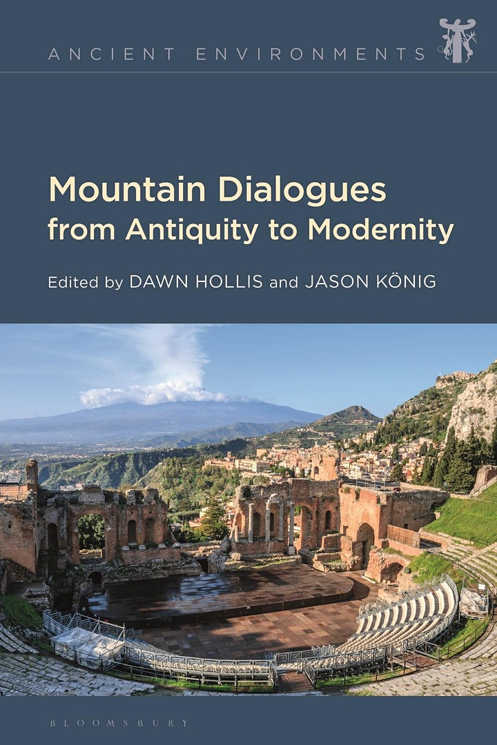 Ancient Environments series: Mountain Dialogues from Antiquity to Modernity image