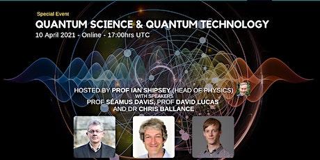 'Quantum Science & Quantum Technology' tickets