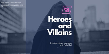 WriteClub: Heroes and Villains - creative writing workshop tickets