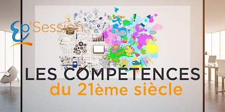 Ep'Session - Compétences du 21ème siècle billets