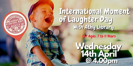 A Celebration of International Moment of Laughter Day with Athy Library! tickets