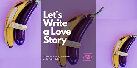 WriteClub: Let's Write a Love Story  | Creative writing workshop online tickets
