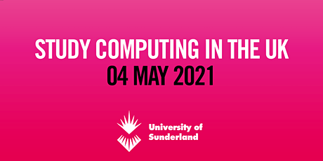 Study Computing in the UK - Online Event (4 May) tickets