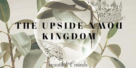Beautiful Minds Gathering'21 - Upside down Kingdom tickets