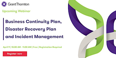 Webinar - Business Continuity Plan, Disaster Recovery Plan and Incident Mgt tickets