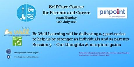 Self-Care for SEND parents course -  Be Well Learning - session 3 tickets