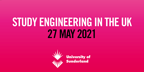 Study Engineering in the UK - Online Event (27 May) tickets