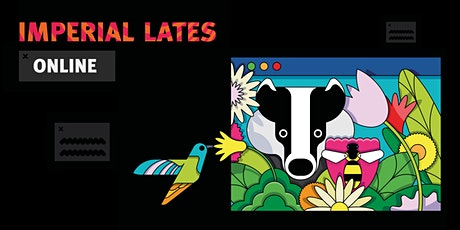 Imperial Lates Online: Wildlife tickets