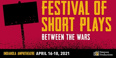 Festival of Short Plays 2021: Between the Wars tickets