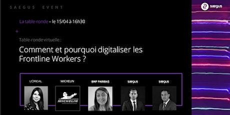 """Table-ronde """"Nouveau défi clé en 2021 : Digitaliser vos Frontline Workers"""" billets"""