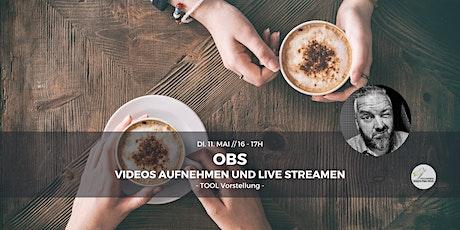OBS - Videos aufnehmen und Live streamen (Frank) Tickets