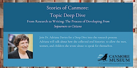 Stories of Canmore Deep Dive: From Research to Writing tickets