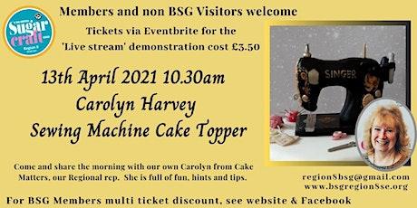Carolyn Harvey - Sewing Machine  Cake Topper tickets