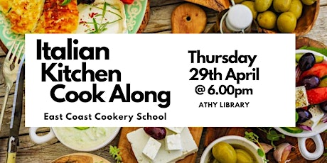 Italian Kitchen Cook Along with East Coast Cookery School & Athy Library tickets