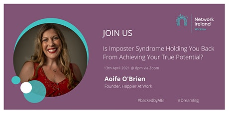 Network Ireland Wicklow - Imposter Syndrome - The Discussion tickets