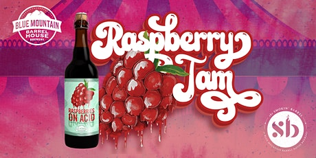 Raspberry Jam:  Raspberries on Acid Release tickets