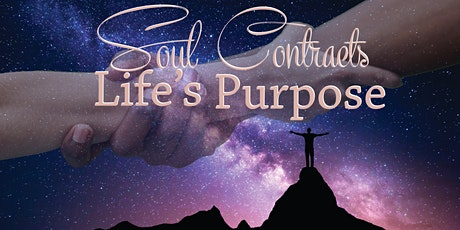 Soul Contracts-Life Purpose  Weekend Intensive Workshop MONTEREY CALIFORNIA tickets