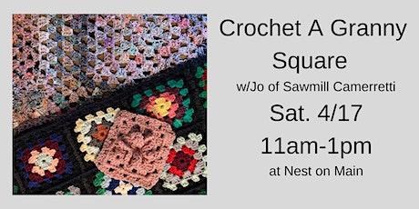 Crochet a Granny Square Workshop w/ Jo of Sawmill Camerretti. tickets