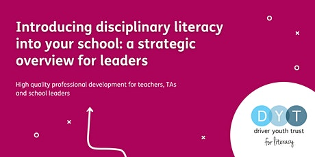 Introducing disciplinary literacy into your school: a strategic overview tickets