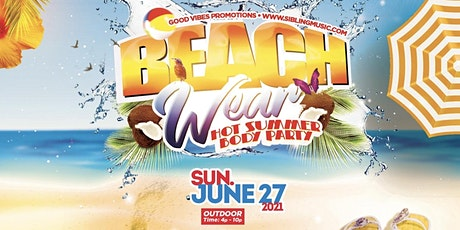 Beach Wear 2021 Outdoor Day Event tickets
