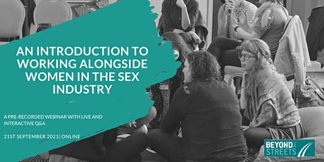 An introduction to working alongside women in the sex industry tickets