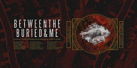 AN EVENING WITH BETWEEN THE BURIED AND ME tickets