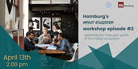 Hamburg's Impact Ecosystem co-creation episode #2 tickets
